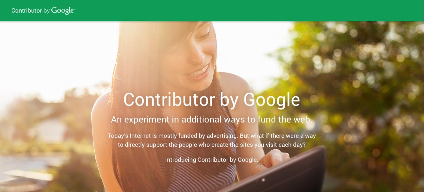 Google lancia Contributor. Un nuovo modo di guadagnare…