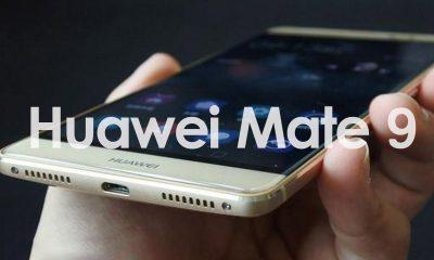 Huawei Mate 9, uscita ufficiale e scheda tecnica del top di gamma Android
